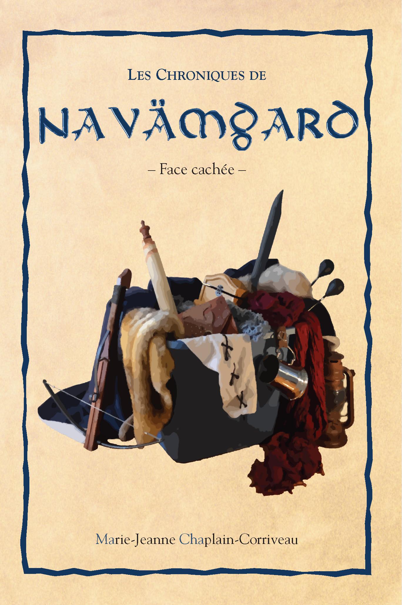 Les Chroniques de Navämgard - Face cachée