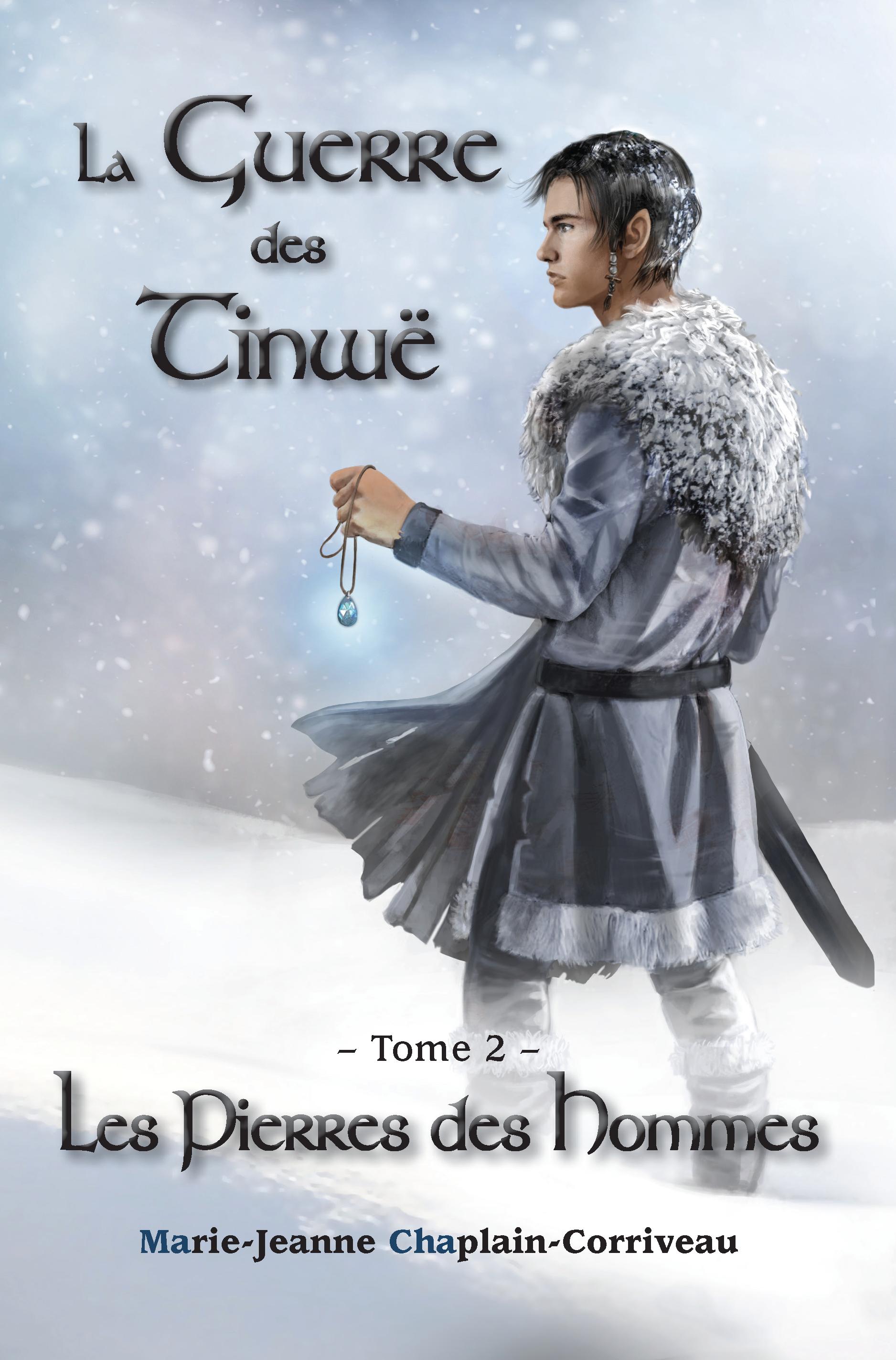 La Guerre des Tinwë - Les Pierres des Hommes (T2)